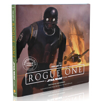 现货 星球大战 侠盗一号 英文原版 The Art of Rogue One: A Star Wars Story 电