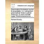 【预订】Grammatica Busbeiana Auctior & Emendatior, i.e. Rudimen