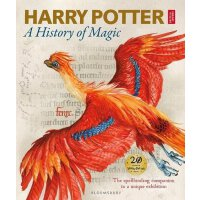 Harry Potter - A History of Magic: The Book of the Exhibiti