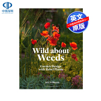 英文原版 杂草花园设计 Wild about Weeds: Garden Design with Rebel Plant
