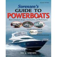 【预订】Sorensen's Guide to Powerboats: How to Evaluate Design,