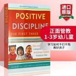 华研原版 正面管教1-3岁幼儿童 英文原版 Positive Discipline: The First Three