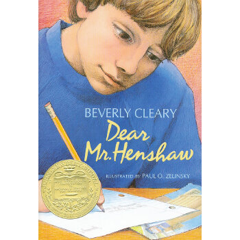 Dear Mr. Henshaw 亲爱的汉修先生(1984年纽伯瑞银奖,精装) ISBN9780688024055