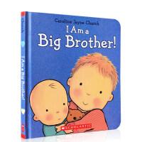 英文原版绘本 I Am a Big Brother! 我是大哥哥纸板书 二胎教育 怎么带弟弟妹妹 Caroline J