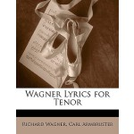 【预订】Wagner Lyrics for Tenor