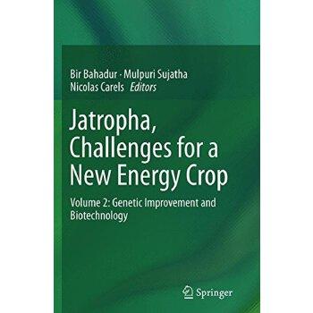 【预订】Jatropha, Challenges for a New Energy Crop 9781489991720 美国库房发货,通常付款后3-5周到货!