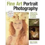 【预订】Fine Art Portrait Photography: Lighting, Posing & Postp
