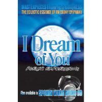【预订】I Dream of You: Poetic Expressions