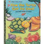 How the Turtle Got Its Shell  龟壳是怎么来的 (金色童书) ISBN 9780307960078