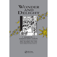 【预订】Wonder and Delight: Essays in Science Education in Honou