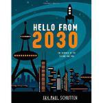 【预订】Hello from 2030: The Science of the Future and You