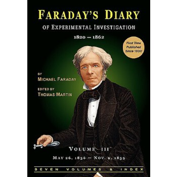 【预订】Faraday's Diary of Experimental Investigation - 2nd Edition... 9780981908335 美国库房发货,通常付款后3-5周到货!