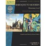 【预订】Baroque to Modern: Elementary Level: 33 Pieces by 10 Co