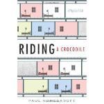 【预订】Riding a Crocodile