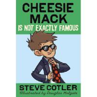 【预订】Cheesie Mack Is Not Exactly Famous9780385369855