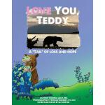 【预订】Love You, Teddy: A Tail of Loss and Hope