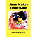 【预订】Juan Makes Lemonade 9780985511401