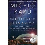 【预订】The Future of Humanity: Terraforming Mars, Interstellar