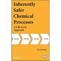【预订】Inherently Safer Chemical Processes 9780471778929