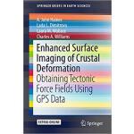 【预订】Enhanced Surface Imaging of Crustal Deformation: Obtain