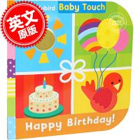 现货 英文原版 Baby Touch: Happy Birthday! 宝宝触摸书:生日快乐! 全彩大开本纸板书 la