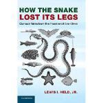 【预订】How the Snake Lost Its Legs: Curious Tales from the Fro