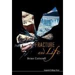 【预订】Fracture and Life 9781848162822