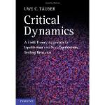 【预订】Critical Dynamics: A Field Theory Approach to Equilibri