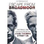 【预订】Escape from Broadmoor: The Trials and Strangulations of
