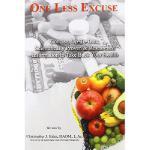 【预订】One Less Excuse: Concise, Up-To-Date, Scientifically Pr