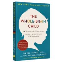 全脑教养法 现货英文原版 The Whole-Brain Child 拓展儿童思维12项革命性策略 家庭教育书籍 进口书