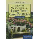 【预订】Effective Management of Long-Term Care Facilities