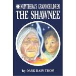 【预订】The Shawnee: Kokhumthena's Grandchildren
