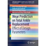 【预订】Wear Prediction on Total Ankle Replacement 978331921722
