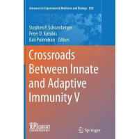 【预订】Crossroads Between Innate and Adaptive Immunity V 97833
