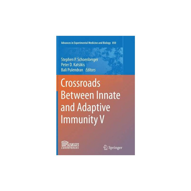 【预订】Crossroads Between Innate and Adaptive Immunity V 9783319372280 美国库房发货,通常付款后3-5周到货!