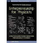 【预订】Entrepreneurship for Physicists 9781681746692