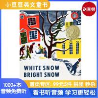 送音频 英文原版绘本 White Snow, Bright Snow 白雪晶晶 凯迪克金奖 向孩子展现日常生活的温暖与感动 平装