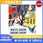 送音频 英文原版绘本 White Snow, Bright Snow 白雪晶晶 凯迪克金奖 向孩子展现日常生活的温暖与