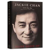 成龙自传 还没长大就老了 英文原版 人物传记 Never Grow Up Jackie Chan 英文版原版书籍 传记