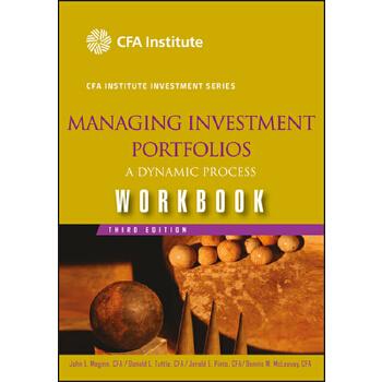 【预订】Managing Investment Portfolios: A Dynamic Process Workbook 预订商品,需要1-3个月发货,非质量问题不接受退换货。