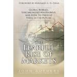 【预订】The Fearful Rise of Markets: Global Bubbles, Synchroniz