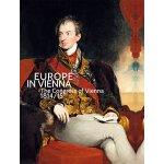 【预订】Europe in Vienna: The Congress of Vienna 1814/15 978377
