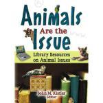 【预订】Animals Are the Issue: Library Resources on Animal Issu