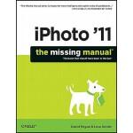 【预订】iPhoto '11: The Missing Manual: The Book That Shoul