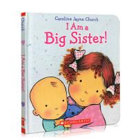 英文原版绘本 I Am a Big Sister! 我是大姐姐纸板书 二胎教育 怎么带弟弟妹妹 Caroline Ja