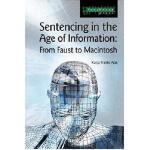 【预订】Sentencing in the Age of Information: From Faust to Mac