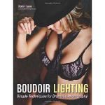 【预订】Boudoir Lighting: Simple Techniques for Dramatic Photog