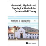 【预订】Geometric, Algebraic and Topological Methods for Quantu