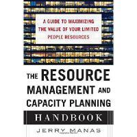 【预订】The Resource Management and Capacity Planning Handbook: